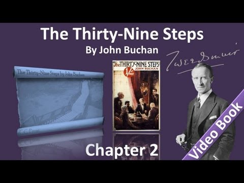 Chapter 02 - The Thirty-Nine Steps by John Buchan