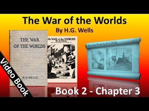 Book 2 - Ch 03 - The War of the Worlds by H. G. Wells