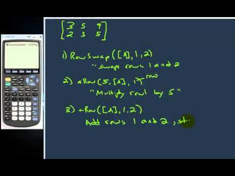 Row Reduce Operations with a graphing calculator (Part 1)