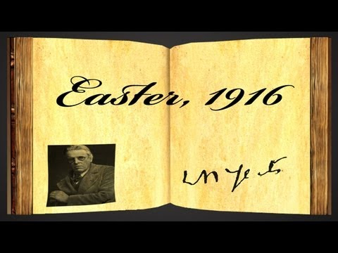 Easter, 1916 by William Butler Yeats - Poetry Reading