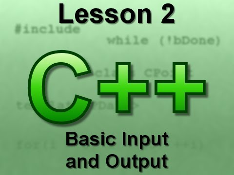 C++ Console Lesson 2: Basic Input and Output
