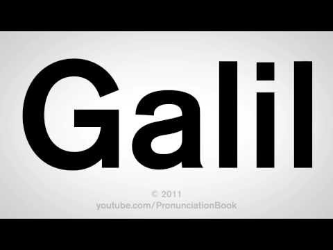 How To Pronounce Galil