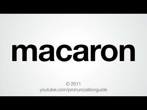How To Pronounce Macaron