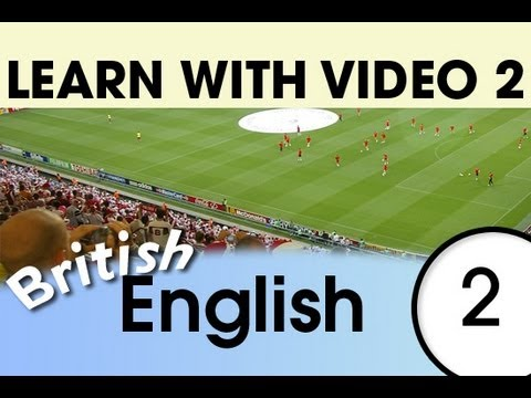 Learn British English with Video - Relaxing in the Evening with British English