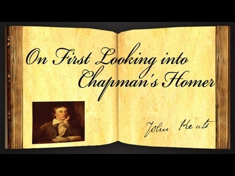 Pearls Of Wisdom - On First Looking Into Chapman's Homer by John Keats - Poetry Reading