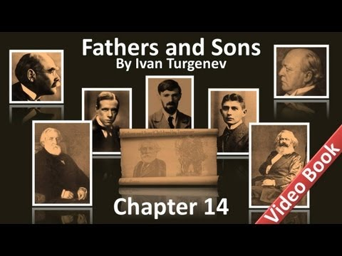 Chapter 14 - Fathers and Sons by Ivan Turgenev