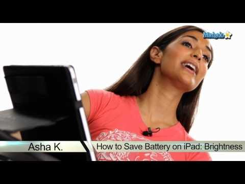 How to Save Battery on The iPad: Brightness