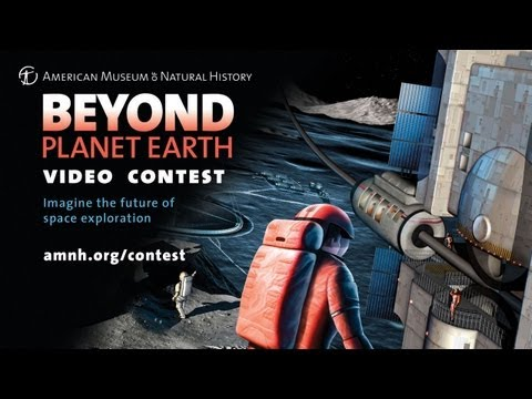 Beyond Planet Earth Video Contest