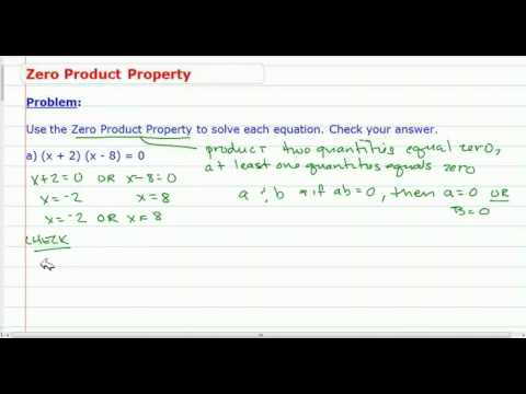 Solve Quadratic Equations using Zero Product Property