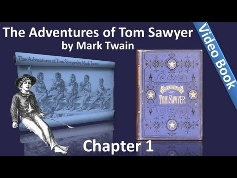 Chapter 01 - The Adventures of Tom Sawyer by Mark Twain