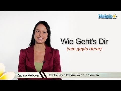 "How to Say ""How Are You"" in German"