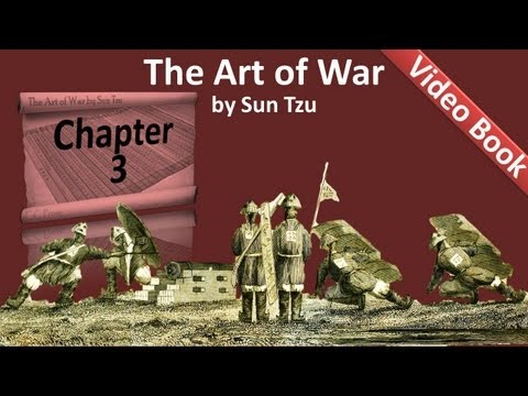 Chapter 03 - The Art of War by Sun Tzu