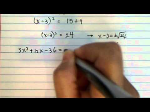 how to completing the square  1. x² - 6x - 15 = 0  2. 3x² +12x - 36 = 0 ????