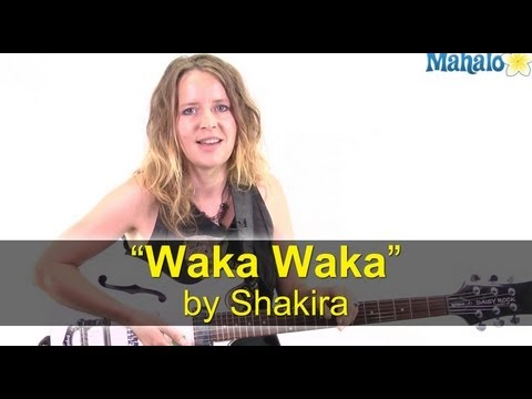 "How to Play ""Waka Waka (This Time for Africa)"" by Shakira on Guitar"