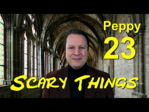 Learn English with Steve Ford - Peppy 23 - Scary Things