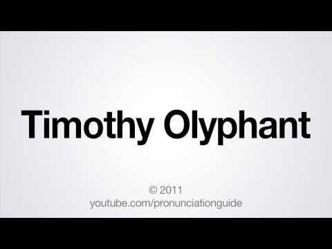 How to Pronounce Timothy Olyphant