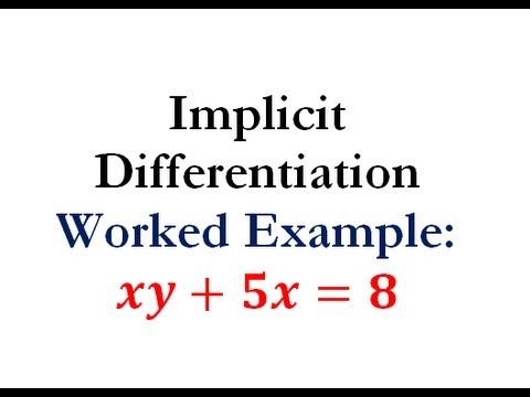 Derivatives - Implicit Differentiation Question #5