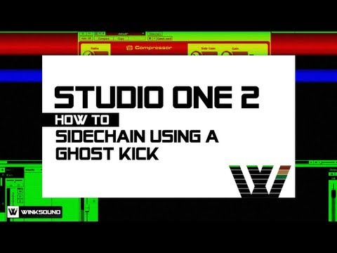 PreSonus Studio One 2: How To Sidechain Using A Ghost Kick | WinkSound