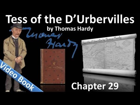 Chapter 29 - Tess of the d'Urbervilles by Thomas Hardy