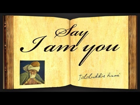 Pearls Of Wisdom - Say I Am You by Jalaluddin Rumi - Poetry Reading