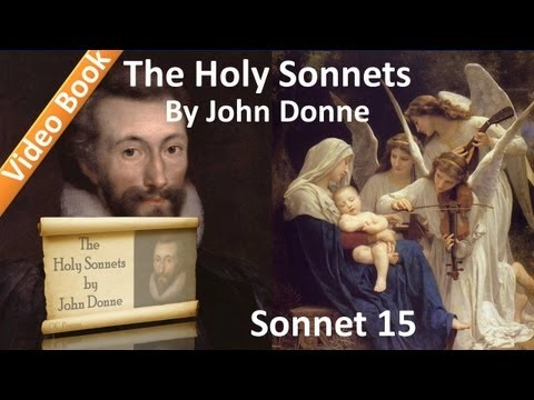 Holy Sonnet 15 by John Donne