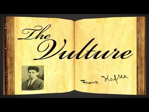 Pearls Of Wisdom - The Vulture by Franz Kafka - Parable