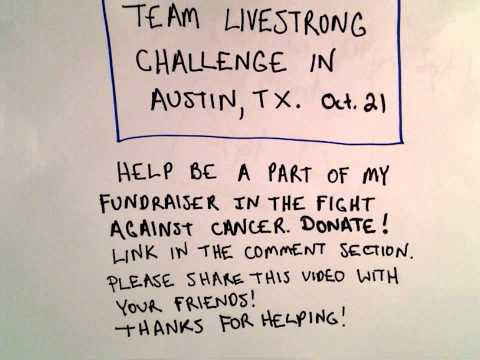Please Help PatrickJMT! Fundraiser Against Cancer : Livestrong Challenge in Austin, October 21