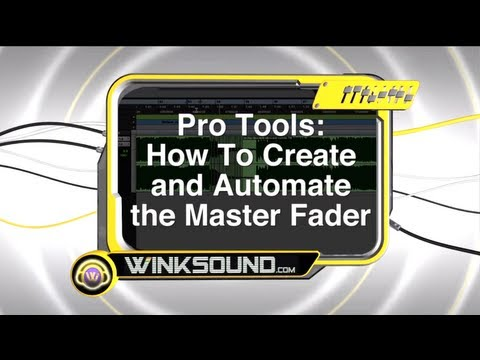 Pro Tools: How To Create and Automate the Master Fader | WinkSound