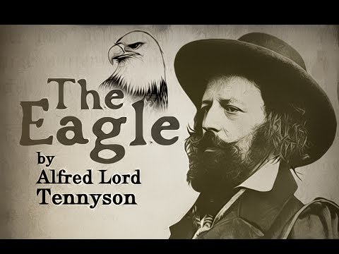 The Eagle by Alfred Lord Tennyson - Poetry Reading