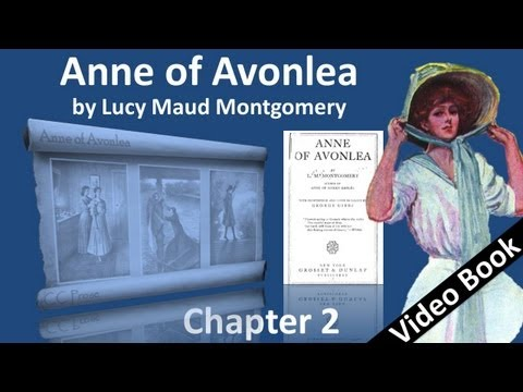 Chapter 02 - Anne of Avonlea by Lucy Maud Montgomery