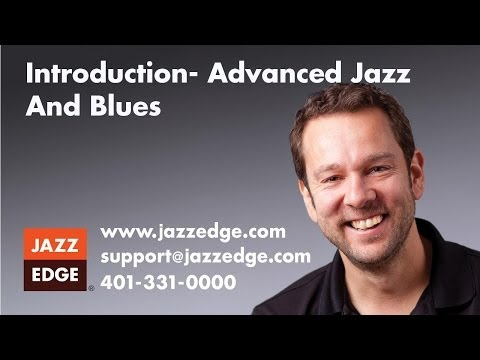 Introduction- Advanced Jazz And Blues