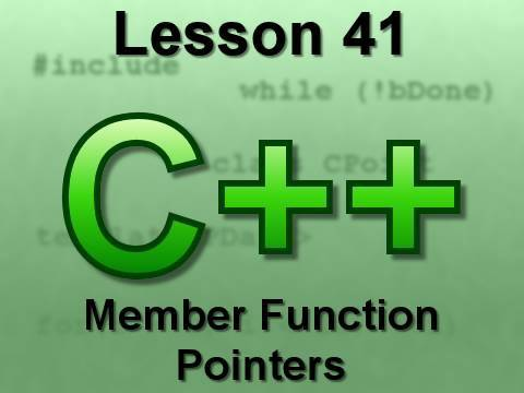 C++ Console Lesson 41: Member Function Pointers