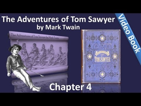 Chapter 04 - The Adventures of Tom Sawyer by Mark Twain