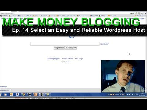 How To Select An Easy And Reliable Wordpress Blog Host - Ep. 14