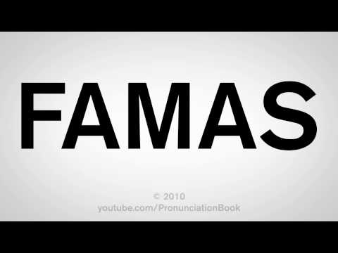 How To Pronounce FAMAS