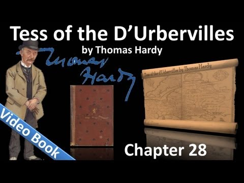 Chapter 28 - Tess of the d'Urbervilles by Thomas Hardy