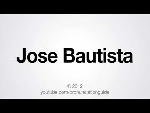 How to Pronounce Jose Bautista