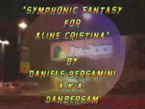 Symphonic Music - Symphonic Fantasy for Aline Cristina - *original* by danbergam