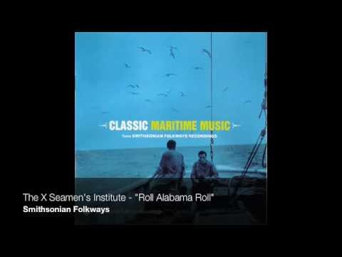"""The X Seamens Institute - """"Roll Alabama Roll"""""""