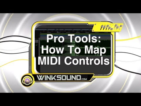 Pro Tools: How To Map MIDI Controls | WinkSound