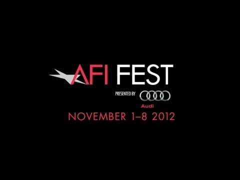 AFI FEST presented by Audi - November 1-8, 2012