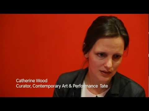 Curator, Catherine Wood on Performance Art
