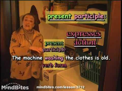 Advanced Grammar: Present Participle Verb Form