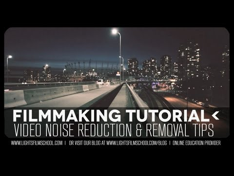 Noise Reduction & Removal Tutorial: Neat Video Tool