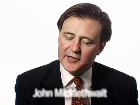 Big Think Interview With John Micklethwait