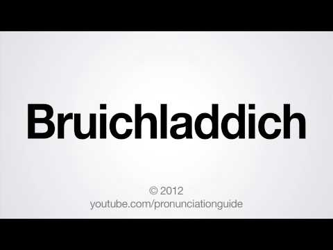 How to Pronounce Bruichladdich