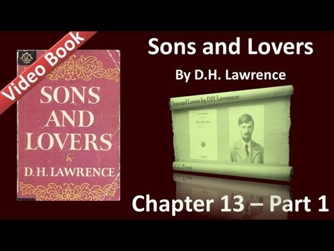 Chapter 13-1 - Sons and Lovers by D. H. Lawrence