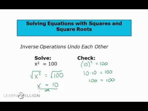 Solve equations with squares and square roots - 8.EE.2