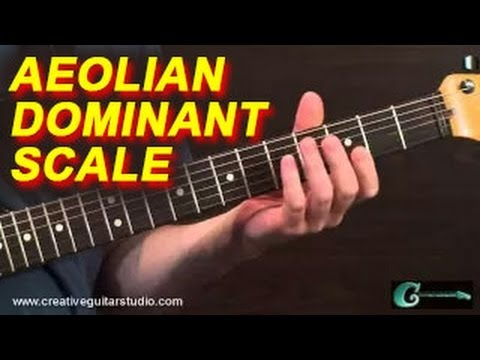 GUITAR THEORY: The Aeolian Dominant Scale