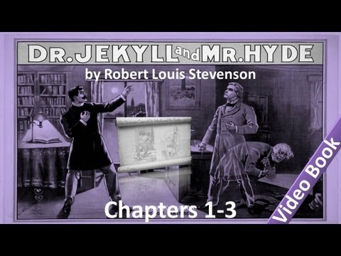 Chapter 01-03 - The Strange Case of Dr Jekyll and Mr Hyde by Robert Louis Stevenson